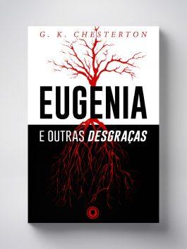 Eugenia e outras desgraças