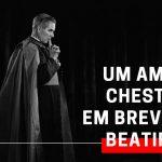 UM AMIGO DE CHESTERTON EM BREVE SERÁ BEATIFICADO