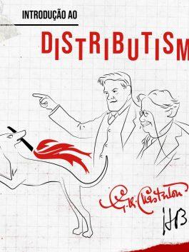 Curso Introdução ao Distributismo