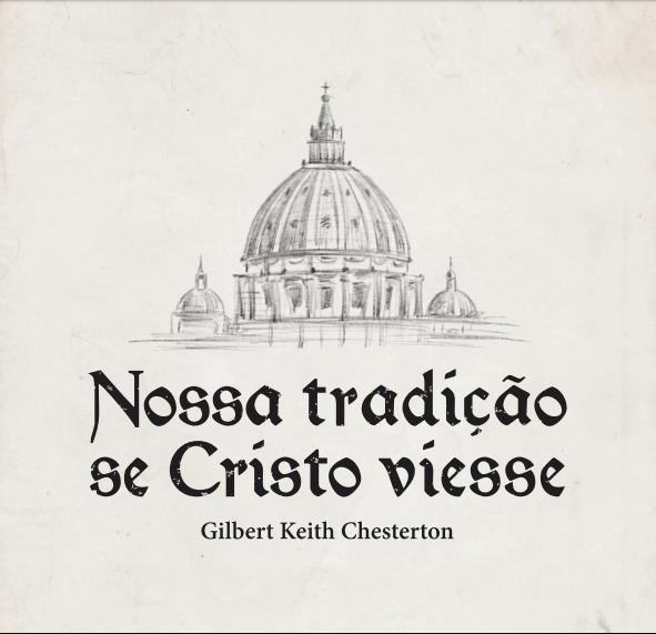 Nossa tradição se Cristo viesse
